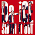 Da-iCE phát hành MV ngắn cho single 'SHOUT IT OUT'