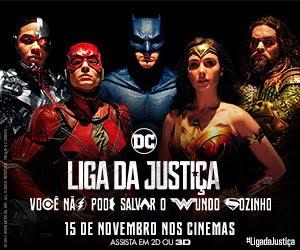 LIGA DA JUSTIÇA - SOMENTE NOS CINEMAS