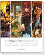 ILUSTRADORES ANDALUCES, CÓMIC Y ANIMACIÓN 1