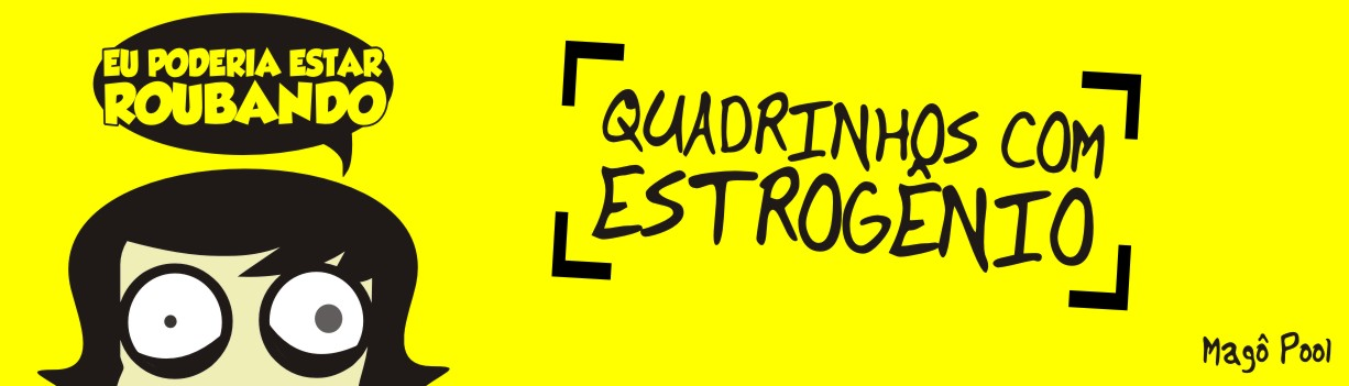 Quadrinhos com Estrognio