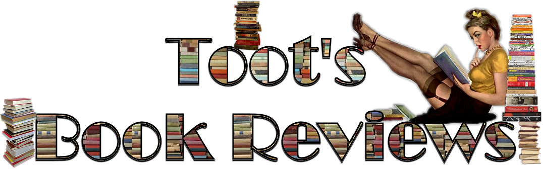 Toot&#39;s Book Reviews