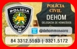 DELEGACIA DE HOMICÍDIOS DE MOSSORÓ