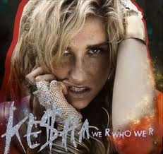 Ke$ha We R Who We R