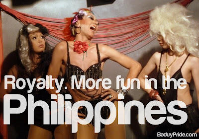 Royalty. More Fun in the Philippines