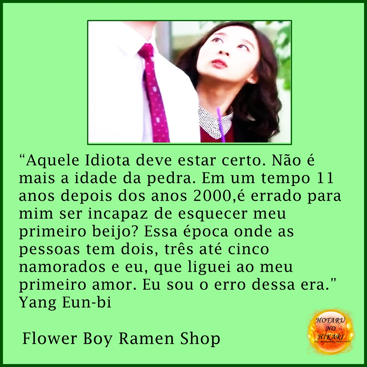 HOTARU NO HIKARI Frases de Flower Boy Ramen Shop 2