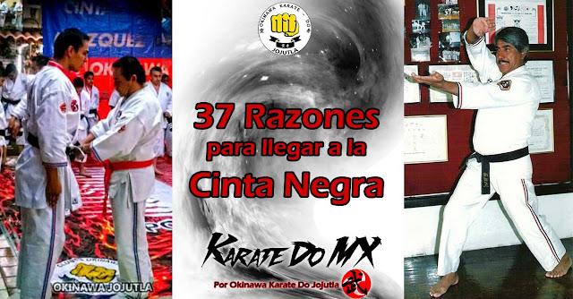 KarateDo MX 37 Razones para llegar a la Cinta Negra