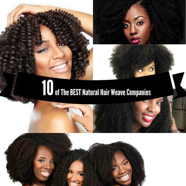 Top 10 Natural Hair Weave And Wig Companies Best Haircuts For