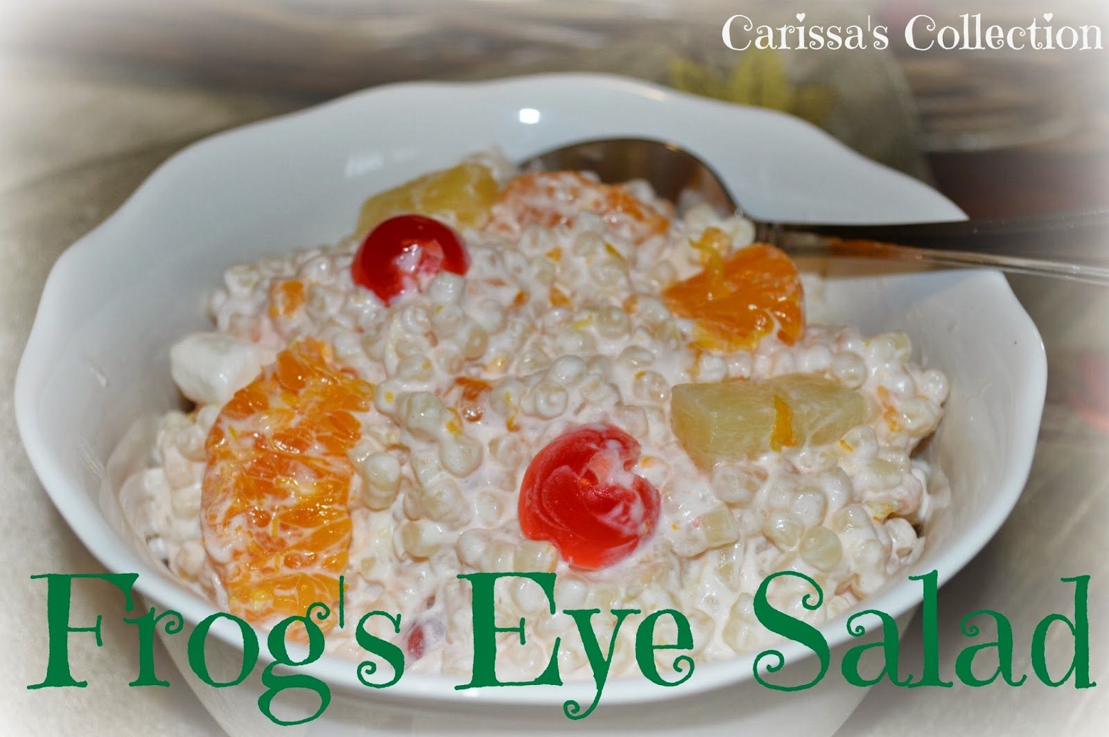 Carissa's Collections: Frog's Eye Salad