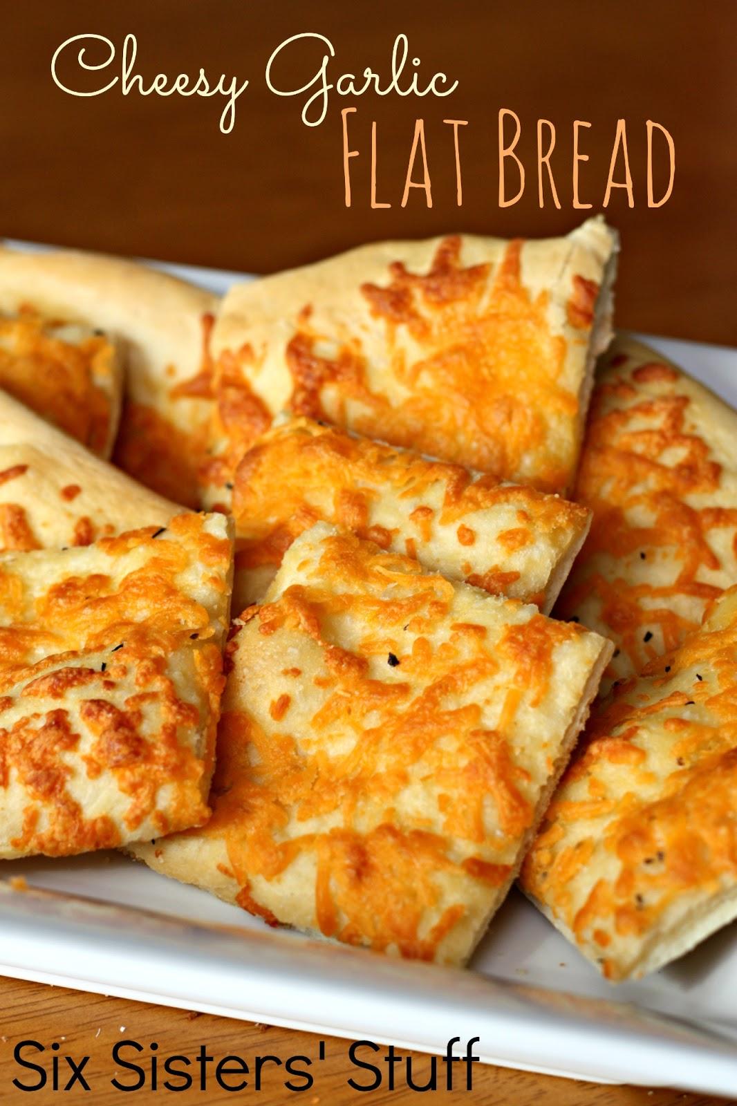 Cheesy Garlic Flat Bread   Six Sisters' Stuff