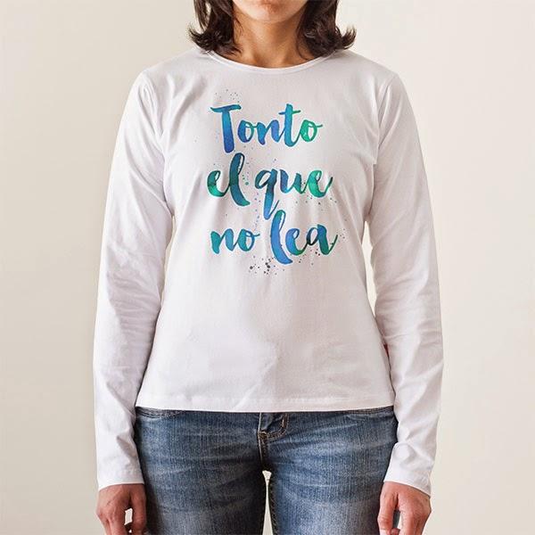 http://www.lolacamisetas.com/es/producto/579/camiseta-tonto-el-que-no-lea-02
