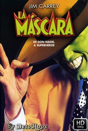 La Mascara [1080p] [Latino-Ingles] [MEGA]