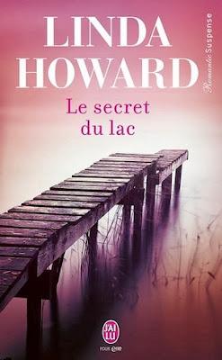 http://lachroniquedespassions.blogspot.fr/2013/12/le-secret-du-lac-de-linda-howard.html