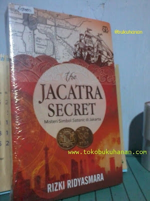 Buku : THE JACATRA SECRET – Rizki Rdyasmara
