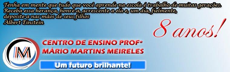 C. E. Profº Mário Martins Meireles - Um futuro brilhante