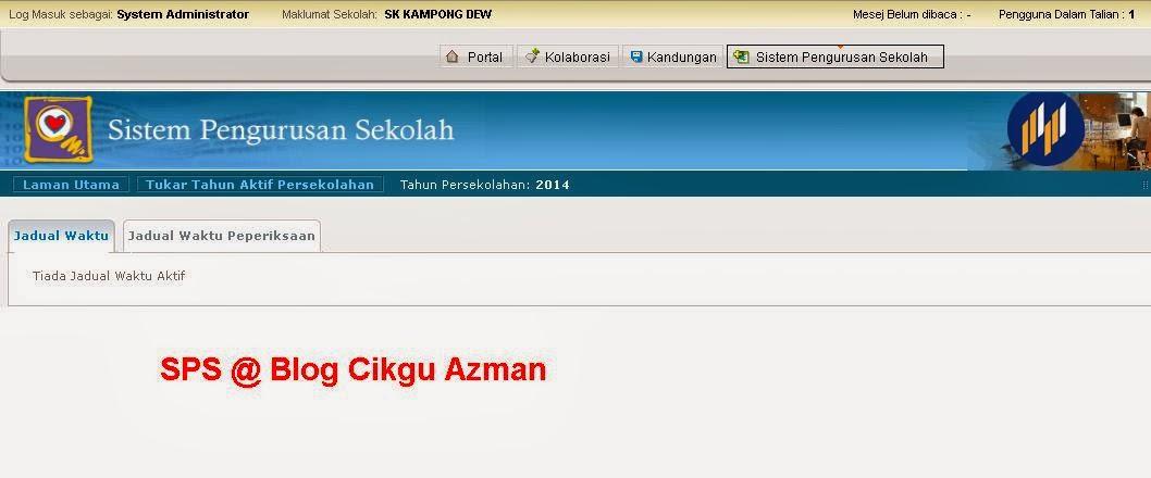 Sistem Pengurusan Sekolah (SPS) sebelum 15 Februari 2014
