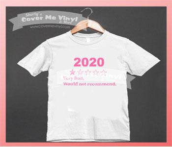 2020 Very Bad... Shirt