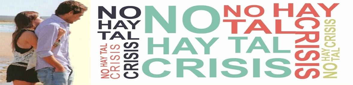 Novelas: No Hay Tal Crisis