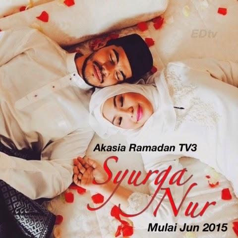 Syurga Nur (2015) Akasia TV3, Tonton Full Telemovie, Tonton Telemovie Melayu, Tonton Drama Melayu, Tonton Drama Online, Tonton Drama Terbaru, Tonton Telemovie Melayu.