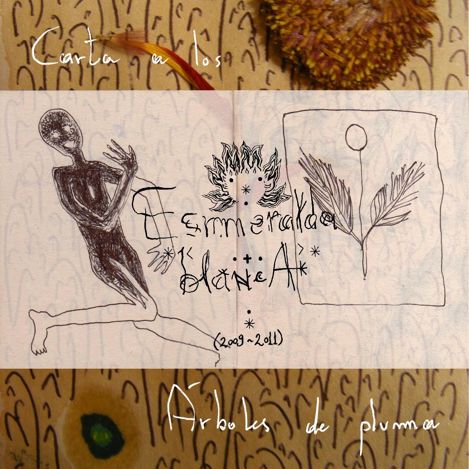 Carta a los Árboles de pluma (2009-2011)
