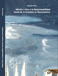 Mirada Crítica a la RSE en Iberoamérica Volúmen I