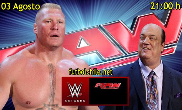 WWE Monday Night Raw en Español Lunes 03 de Agosto 2015 - 21:00 hrs