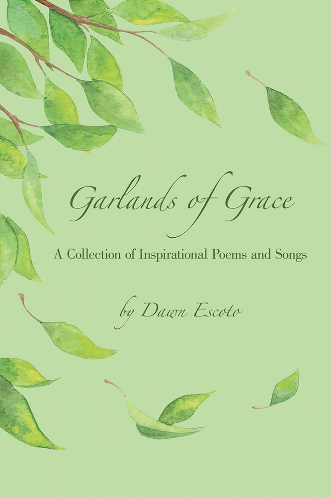 http://www.amazon.com/Garlands-Grace-Collection-Inspirational-Poems-ebook/dp/B00T6CSVUO/ref=sr_1_1?s=digital-text&ie=UTF8&qid=1423422968&sr=1-1