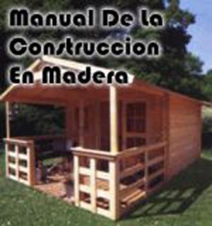 Manual de la construcci n de casa de madera pdf for Manual de construccion de piscinas pdf