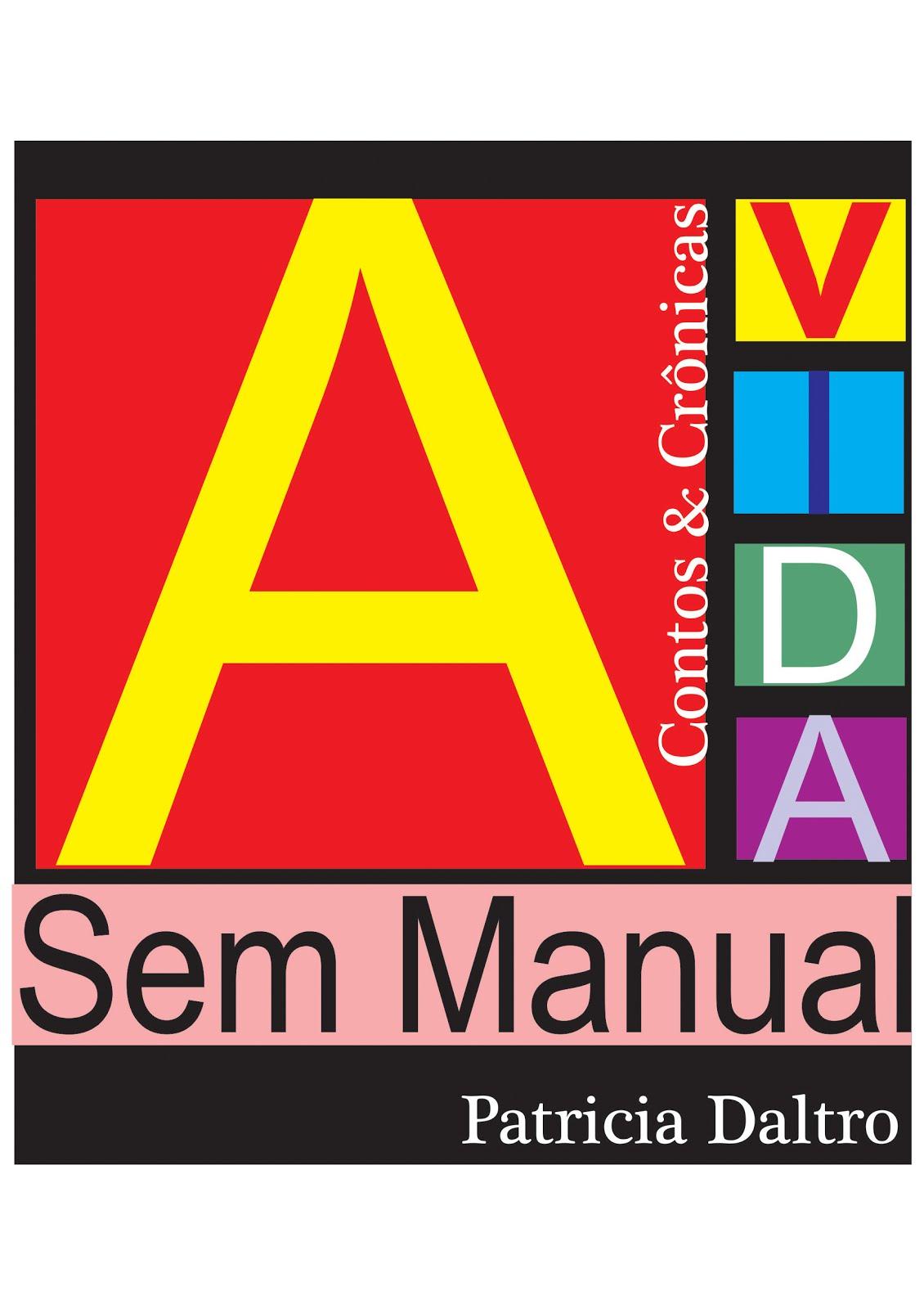 Livro: A Vida Sem Manual