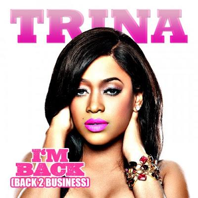 Trina - I'm Back (Back 2 Business) Lyrics