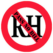 YES TO LIFE, NO TO RH BILL!