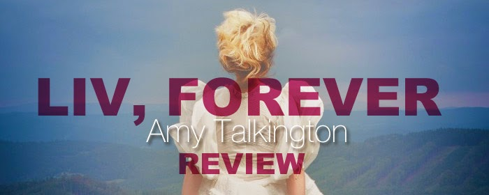 Review: Liv, Forever by Amy Talkington