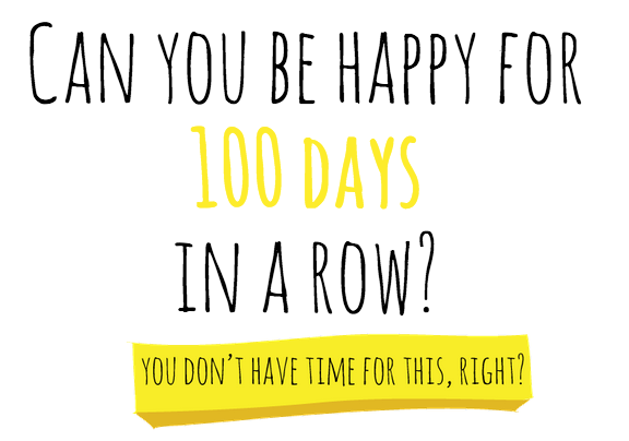 100 HAPPY DAYS!