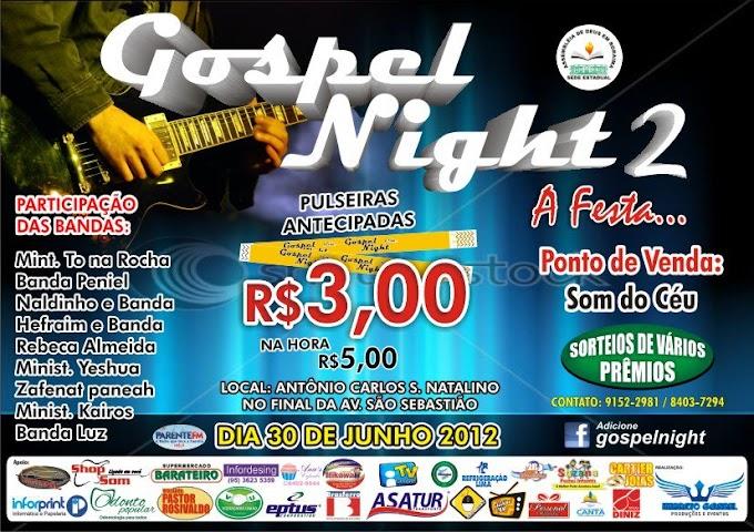 Gospel Night 2 - 30/06/2012 às 19:30