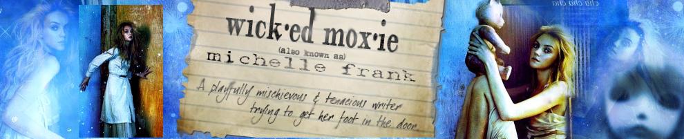 Wicked MoXie