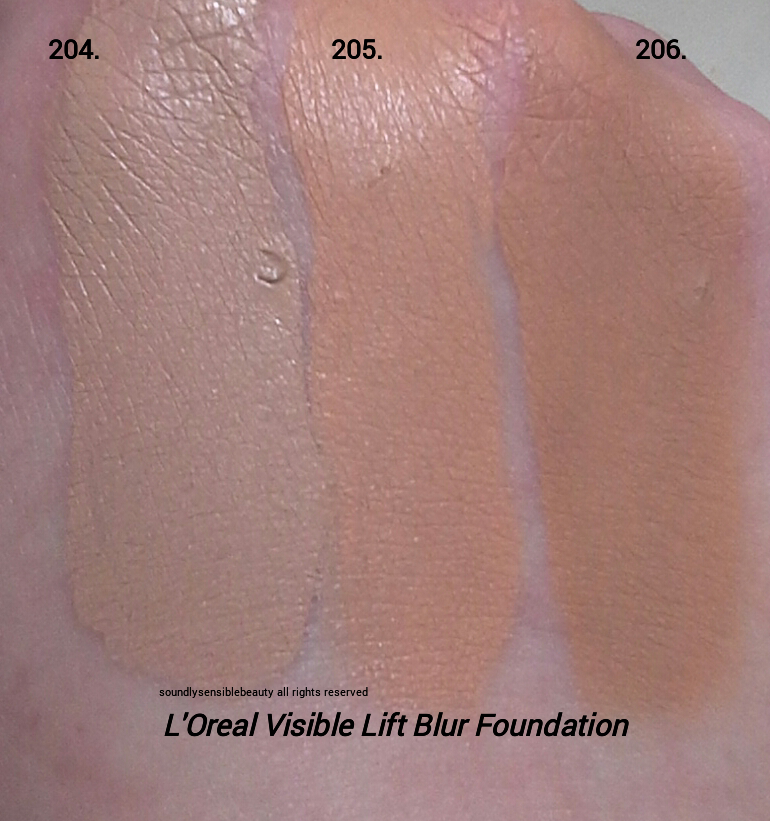 L'Oreal Visible Lift Blur Foundation SPF 25 Review & Swatches of Shades:  204 Creamy Natural, 205 Natural Buff, 206 Natural Beige
