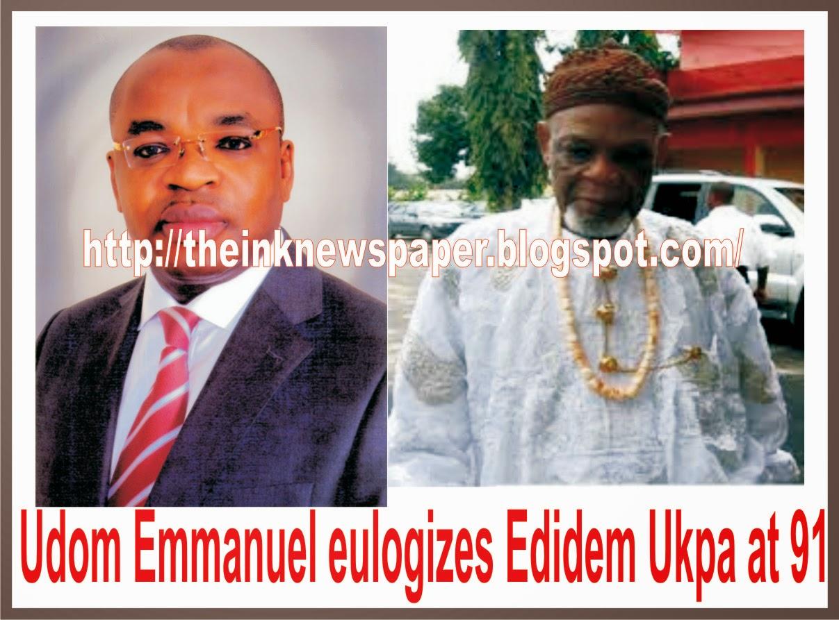 Udom Emmanuel eulogizes Edidem Ukpa at 91 BY JOSEPH OKON