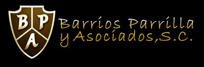 Barrios Parrilla y Asociados,S.C.