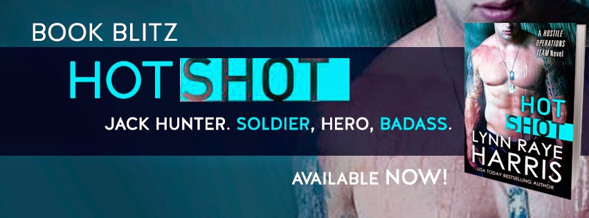 Book Blitz: Hot Shot by Lynn Raye Harris