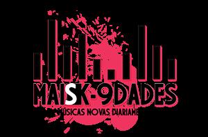 Maisk-9dades | Novas Músicas Diariamente