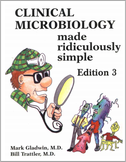 clinical microbiology made ridiculously simple mark gladwin