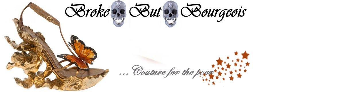 Broke But Bourgeois