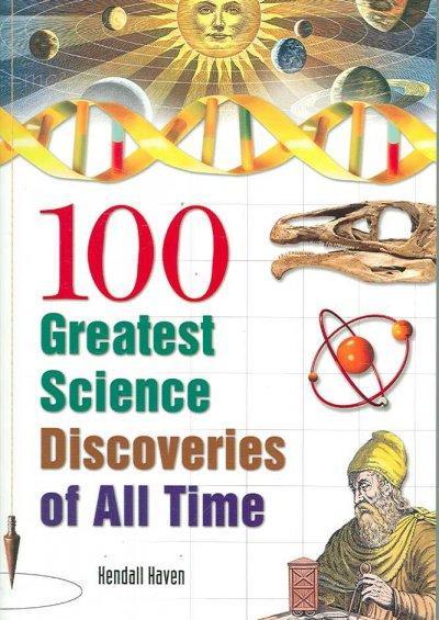 உலகைப் புரட்டிப் போட்ட 100 அறிவியல் கண்டுபிடிப்புகள் - Page 2 100+Greatest+Science+Discoveries+of+All+Time