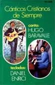 Hugo Baravalle-Cánticos Cristianos De Siempre-