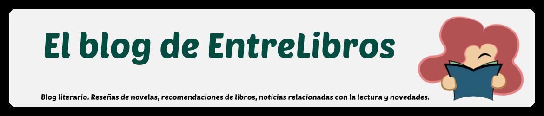 El Blog de EntreLibros.