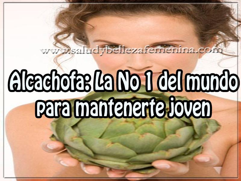 Salud y bienestar , alcachofa: la No 1 del mundo para mantenerte joven