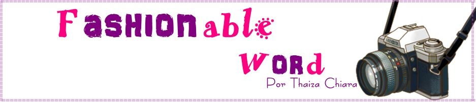 Fashionable Word