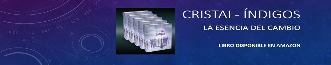 CRISTAL- INDIGOS