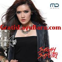 Download Lagu POP Sarah Saputri Semakin Tak Mungkin MP3