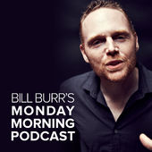 Bill Burr is Hilarious