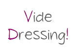 Mon Vide Dressing ...